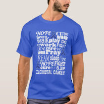 Colon Cancer Awareness Colorectal Cancer tshirt
