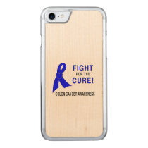 Colon Cancer Awareness: Fight for the Cure! Carved iPhone 7 Case
