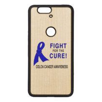Colon Cancer Awareness: Fight for the Cure! Wood Nexus 6P Case