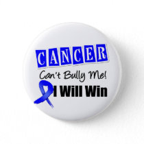 Colon Cancer Cant Bully Me I Will Win Button
