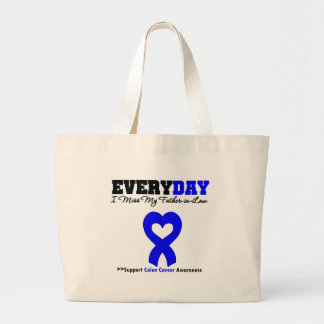 Colon Cancer Every Day I Miss My-Father-in-Law Tote Bags