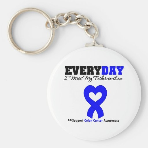 Colon Cancer Every Day I Miss My-Father-in-Law Key Chain