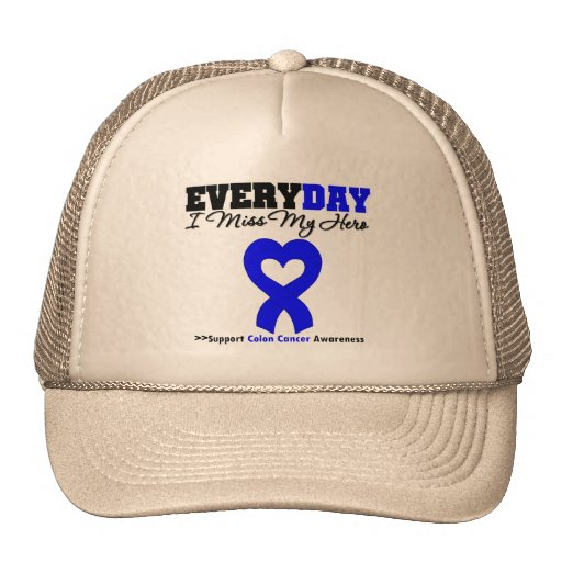 Colon Cancer Every Day I Miss My Hero Trucker Hats