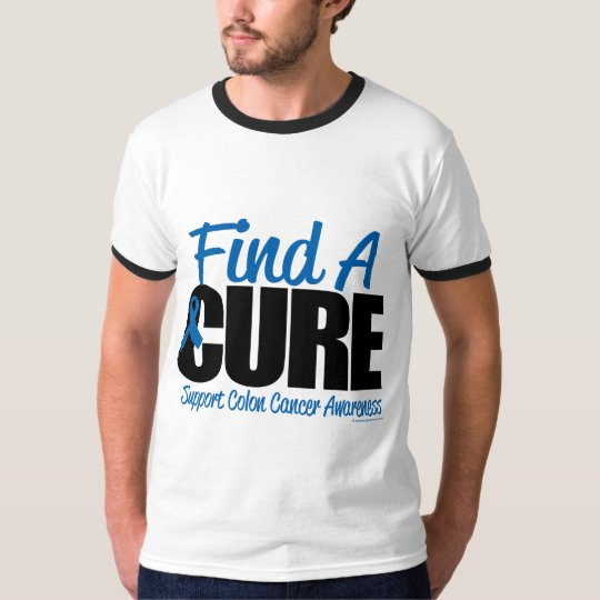 Colon Cancer Find A Cure T-Shirt