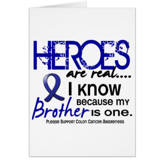 Colon Cancer Heroes Are Real 1 (Brother) Card