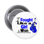 Colon Cancer I Fought Like a Girl and Won Buttons