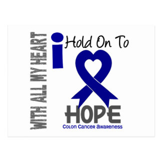 Colon Cancer I Hold On To Hope Postcard