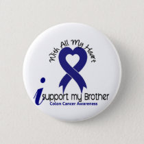 Colon Cancer I Support My Brother Pinback Button