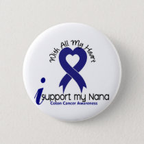 Colon Cancer I Support My Nana Pinback Button