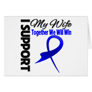 Colon Cancer I Support My Wife Greeting Card