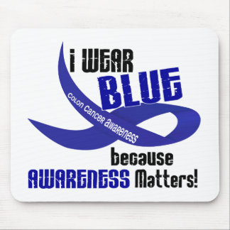 COLON CANCER I Wear Blue For Awareness 33 Mouse Pad