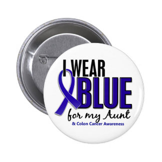 Colon Cancer I Wear Blue For My Aunt 10 Button