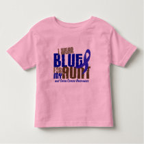 Colon Cancer I WEAR BLUE FOR MY AUNT 6.3 Toddler T-shirt