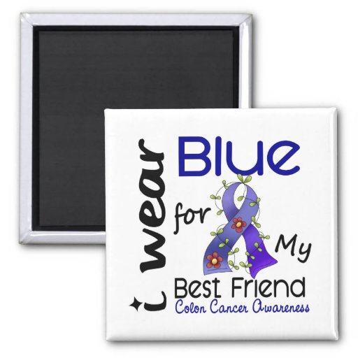 Colon Cancer I Wear Blue For My Best Friend 43 Refrigerator Magnets