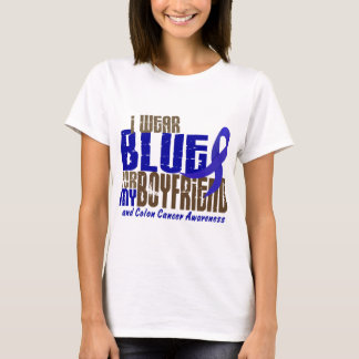 Colon Cancer I WEAR BLUE FOR MY BOYFRIEND 6.3 T-Shirt