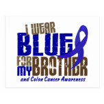 Colon Cancer I WEAR BLUE FOR MY BROTHER 6.3 Postcard