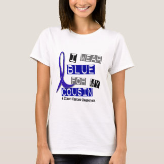 Colon Cancer I Wear Blue For My Cousin 37 T-Shirt