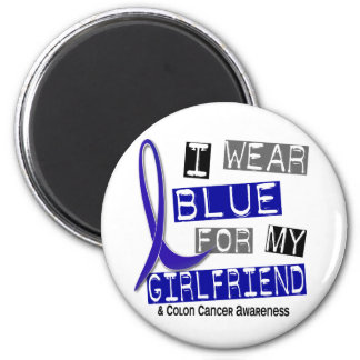 Colon Cancer I Wear Blue For My Girlfriend 37 2 Inch Round Magnet