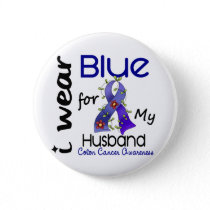 Colon Cancer I Wear Blue For My Husband 43 Button