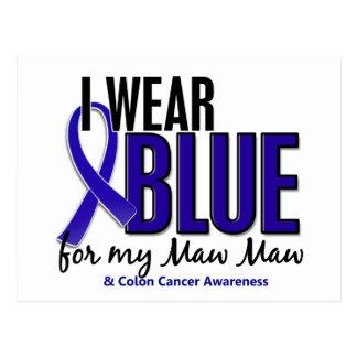 Colon Cancer I Wear Blue For My Maw Maw 10 Postcard