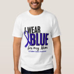 Colon Cancer I Wear Blue For My Mom 10 Shirt