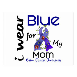 Colon Cancer I Wear Blue For My Mom 43 Postcard