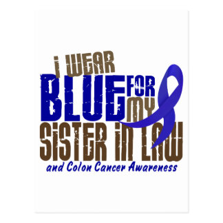 Colon Cancer I WEAR BLUE FOR MY SISTER-IN-LAW 6.3 Postcard