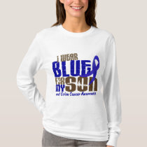 Colon Cancer I WEAR BLUE FOR MY SON 6.3 T-Shirt