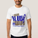Colon Cancer I WEAR BLUE FOR MY WIFE 6.3 Shirts