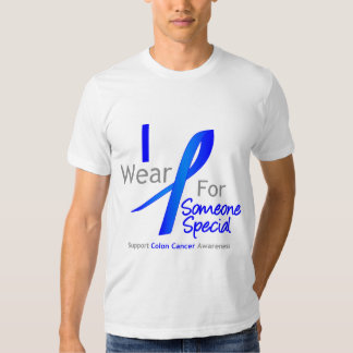 Colon Cancer I Wear Blue For Someone Special T-shirt