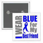 Colon Cancer I Wear Blue Ribbon Best Friend 2 Inch Square Button