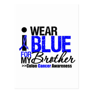 Colon Cancer I Wear Blue Ribbon For My Brother Postcards
