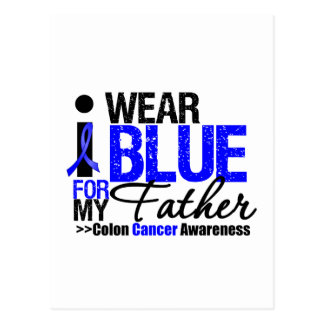 Colon Cancer I Wear Blue Ribbon For My Father Postcards