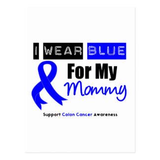 Colon Cancer I Wear Blue Ribbon For My Mommy Postcard