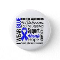 Colon Cancer I Wear Blue Ribbon TRIBUTE Pinback Button
