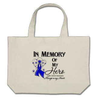 Colon Cancer In Memory of My Hero Tote Bags