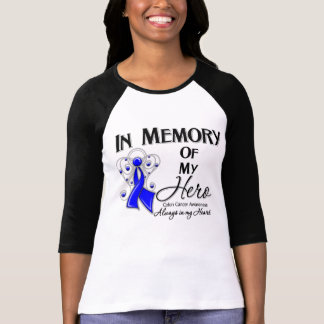 Colon Cancer In Memory of My Hero T-Shirt