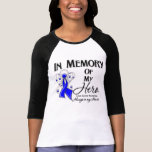 Colon Cancer In Memory of My Hero T-shirts
