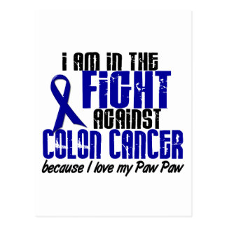 COLON CANCER In The Fight For My Paw Paw 1 Postcard