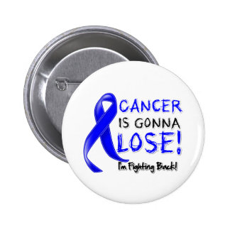 Colon Cancer is Gonna Lose Pin