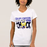 Colon Cancer Messed With The Wrong Chick T Shirts