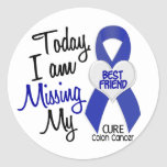 Colon Cancer MISSING MY BEST FRIEND Stickers