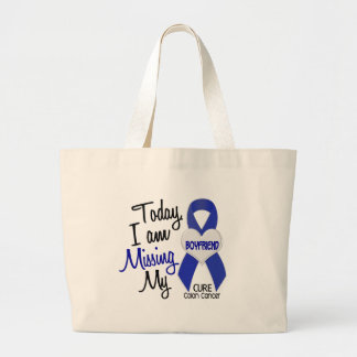 Colon Cancer MISSING MY BOYFRIEND Large Tote Bag