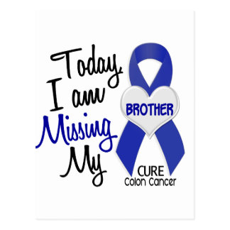 Colon Cancer MISSING MY BROTHER Postcard