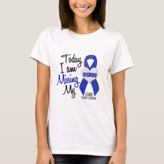 Colon Cancer MISSING MY HUSBAND T-Shirt