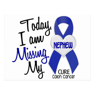 Colon Cancer MISSING MY NEPHEW Postcard