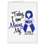Colon Cancer MISSING MY NIECE Cards