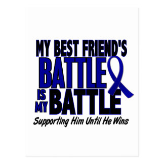 Colon Cancer MY BATTLE TOO 1 Best Friend (He) Postcard