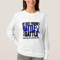 Colon Cancer MY BATTLE TOO 1 Best Friend (She) T-Shirt