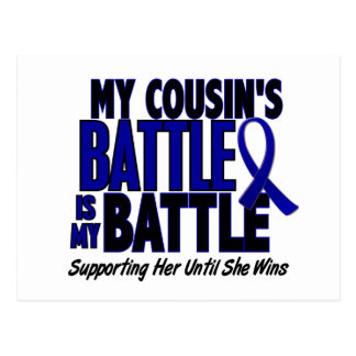 Colon Cancer MY BATTLE TOO 1 Cousin (She) Postcard